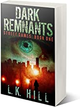 Dark Remnants: An Urban Crime Thriller (Street Games Book 1)