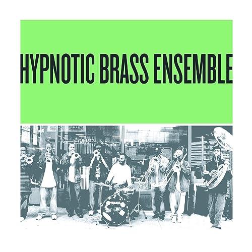 hypnotic brass ensemble discography download