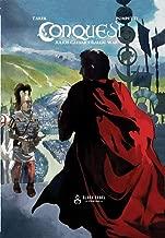 Conquest: Julius Caesar's Gallic War: A Historical Memoir & Graphic Novel