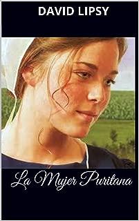 La Mujer Puritana (Spanish Edition)