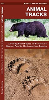 Animal Tracks: A Folding Pocket Guide to the Tracks & Signs of Familiar North American Species