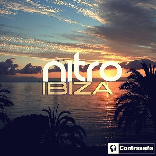 Amazon.com: Ibiza: Nitro: MP3 Downloads