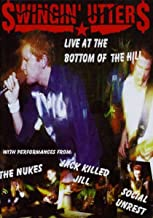 Swingin Utters - Live at the Bottom of the Hill
