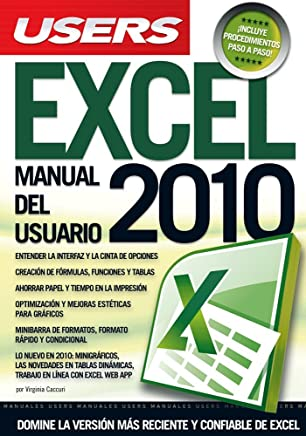 Excel 2010: Manuales Users (Spanish Edition)