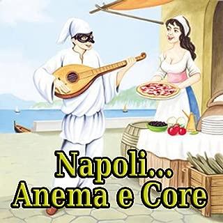 Best anema e core napoli Reviews