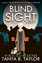 BLIND SIGHT (Lucille Pfiffer Mystery Series Book 1)
