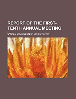 Report of the First-Tenth Annual Meeting