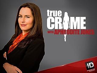 True Crime with Aphrodite Jones Season 3