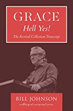 Grace...Hell Yes!: The Revival Collection Transcript