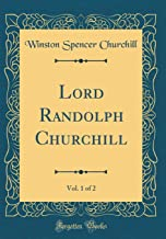 Best lord randolph churchill book Reviews