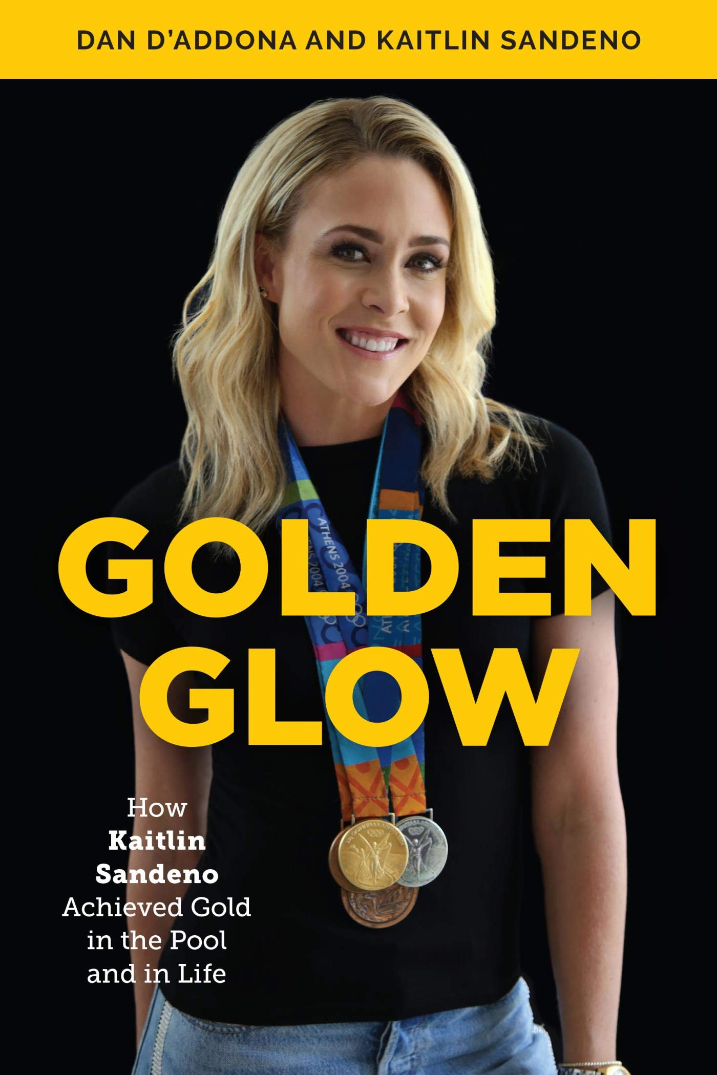 Download Golden Glow: How Kaitlin Sandeno Achieved Gold in the Pool and in Life (English Edition)