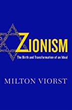 Zionism: The Birth and Transformation of an Ideal