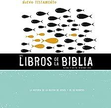 NVI, Los Libros de la Biblia: El Nuevo Testamento: La historia de la iglesia de Jesús, y de su regreso (The Books of the Bible) (Spanish Edition)