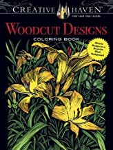 Creative Haven Woodcut Designs Coloring Book: Diverse Designs on a Dramatic Black Background (Creative Haven Coloring Books)