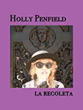 Holly Penfield - La Recoleta (official music video)