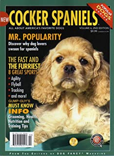MUST KNOW INFO FOR COCKER SPANIELS: GROOMING, HEALTH, NUTRITION & TRAINING TIPS From The Editors Of Dog Fancy Magazine THE FAST AND THE FURRIEST 8 GREAT SPORTS: AGILITY FLYBALL & TRACKING