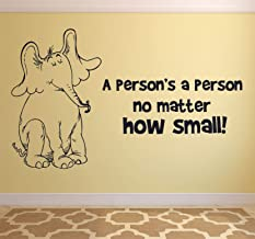 A Person's A Person No Matter How Small Dr. Seuss Quotes Sticker Vinyl Wall Art Decal for Girls Boys Baby Kid Bedroom Nursery Daycare Home Decor Stickers Wall Art Vinyl Decoration Size (24x30 inch)
