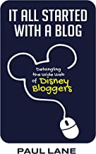 It All Started with a Blog: Detangling the Wide Web of Disney Bloggers