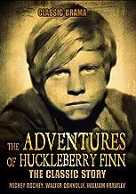 The Adventures of Huckleberry Finn: Classic Movie