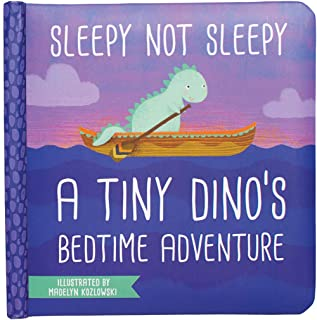Manhattan Toy Sleepy Not Sleepy - A Tiny Dino's Bedtime Adventure Baby Board Book, Ages 6 Months and up