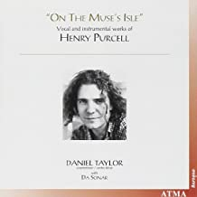 Daniel Taylor - On The Muse's Isle Vocal and Instrumental Works of Henry Purcell