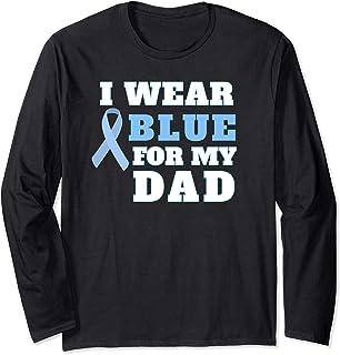 I Wear Blue For My Dad Prostate Cancer Awareness Shirt