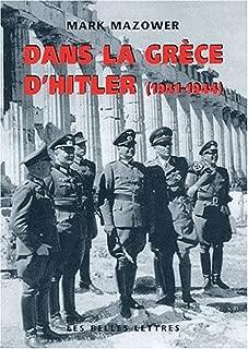 Dans La Grece D'Hitler (Histoire) (French Edition)