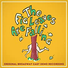 The Fig Leaves Are Falling (Demo Lp Version)