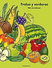 Frutas y verduras libro para colorear 1 (Volume 1) (Spanish Edition)