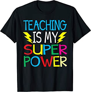 Teaching Is My Superpower Tshirt Back To School For Teacher