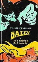 Sally y la sombra del norte (Umbriel juvenil) (Spanish Edition)
