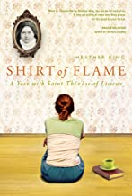 Shirt of Flame: A Year with St. Therese of Lisieux