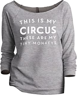 This is My Circus These are My Tiny Monkeys Women's Slouchy 3/4 Sleeves Raglan Sweatshirt Sport Grey