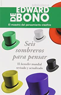 Seis Sombreros para pensar (Spanish Edition)