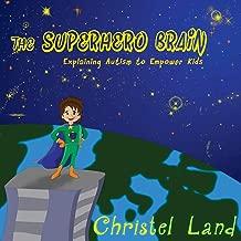 The Superhero Brain: Explaining autism to empower kids (boy, light skin)