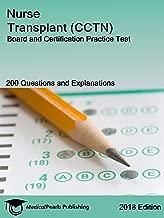 Nurse Transplant (CCTN): Board and Certification Practice Test
