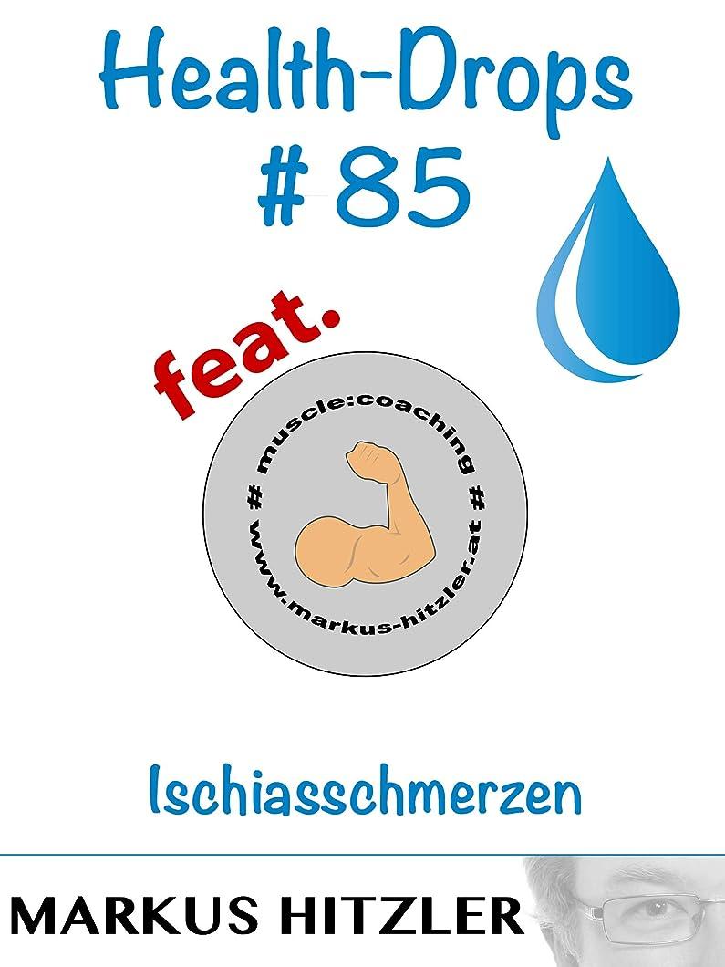 ブレークダイヤモンドマッシュHealth-Drops #085: Ischiasschmerzen (German Edition)