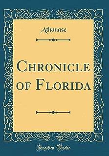 Chronicle of Florida (Classic Reprint)