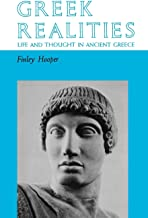 Greek Realities: Life and Thought in Ancient Greece