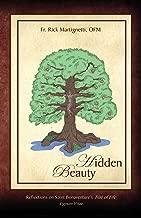 Hidden Beauty, Reflections on Saint Bonaventure's Tree of Life