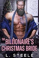 The Billionaire's Christmas Bride: A Holiday Christmas Romance (Big Bad Billionaires Book 3) Kindle Edition