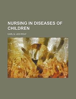 Nursing in Diseases of Children