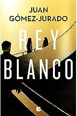 Rey blanco (Spanish Edition) Formato Kindle