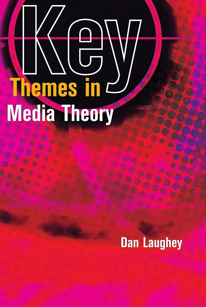共産主義者血統反動Key Themes in Media Theory