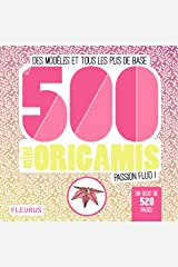 500 mini origamis passion fluo !: Des modèles et tous les plis de base Broché