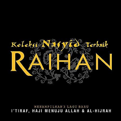 Lagu nasyid raihan | lagu ramadhan raihan terbaik youtube.