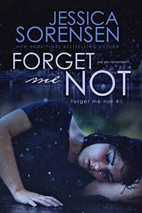 Forget Me Not (The Forget Me Not Series Book 1)