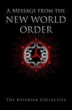 A Message from the Hyperian New World Order