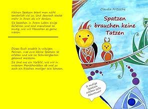 Spatzen brauchen keine Tatzen! (German Edition)