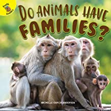 Do Animals Have Families? (Time to Discover)